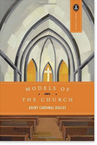 Models of the Church - Avery Cardinal Dulles